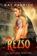 Rezso: L.A. Nocturne Book Two