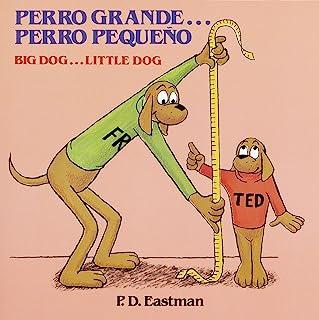 Perro grande... Perro pequeño / Big Dog... Little Dog (