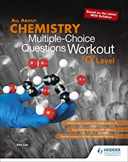 All About Chemistry: MCQ Questions Workout 'O' Level