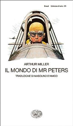 Il mondo di Mr Peters (Collezione di teatro Vol. 378)