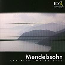 Mendelssohn: Scottish Impressions