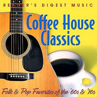 Folk & Pop Favorites of the '60s & '70s: Coffeehouse Classics