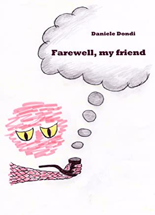 Farewell, my friend