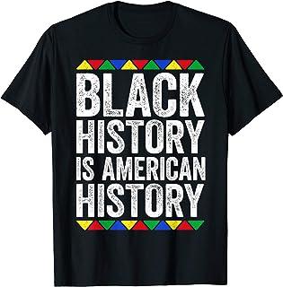 Black History Is American History T-Shirt Black Pride Gift T-Shirt