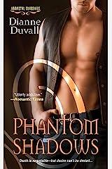 Phantom Shadows (Immortal Guardians series Book 3) Kindle Edition