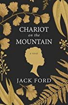 chariot on the mountain jack ford