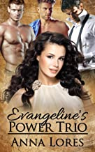 Evangeline's Power Trio (Sinfully Hers Book 2)