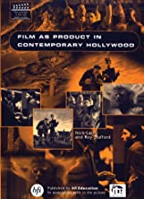 Film As Product in Contemporary Hollywood (Key Concepts in Film & Media Studies)
