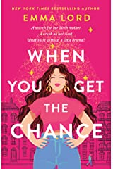 When You Get the Chance: A Novel Kindle Edition