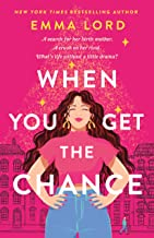 When You Get the Chance: A Novel