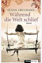 Während die Welt schlief: Roman (German Edition) Kindle Edition