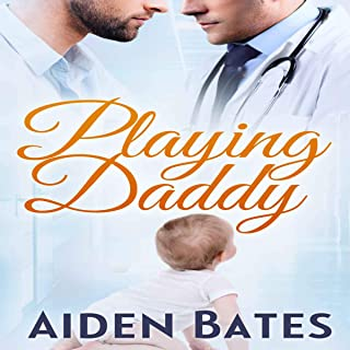 Playing Daddy: An Mpreg Romance: Silver Oak Medical Center, Book 2
