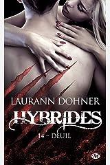 Deuil: Hybrides, T14 Format Kindle