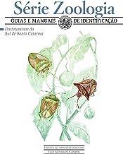 Pentatominae do Sul de Santa Catarina (Zoologia: guias e manuais de identificação) (Portuguese Edition)