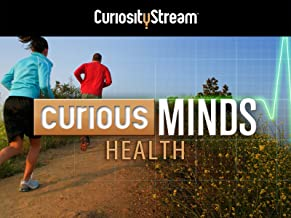 Curious Minds: Health