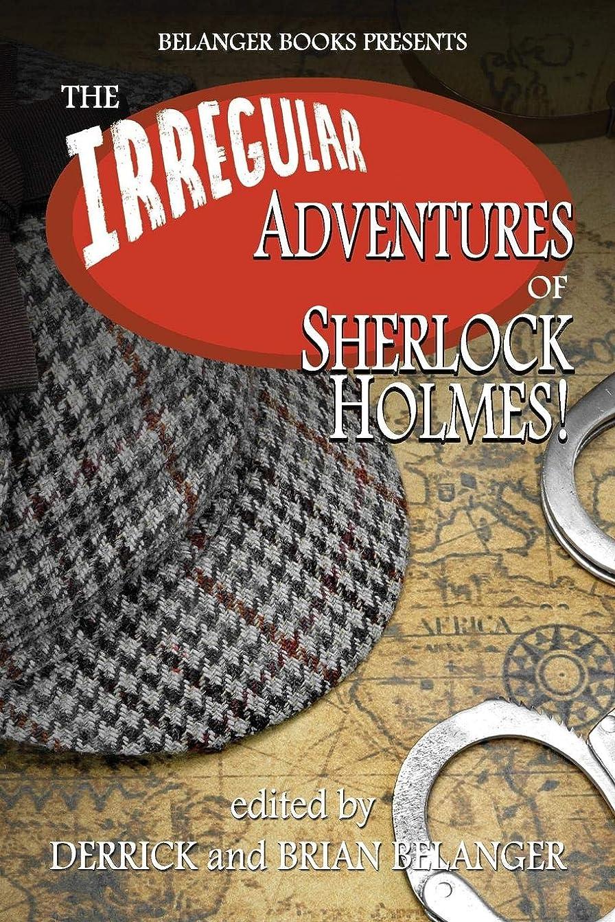必要性シーケンス所持The Irregular Adventures of Sherlock Holmes