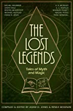The Lost Legends: Tales of Myth and Magic (English Edition)