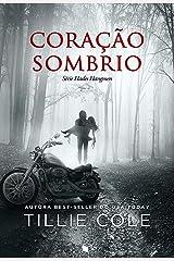 Coração Sombrio (Hades Hangmen Livro 2) eBook Kindle