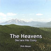 The Heavens Declare His Glory