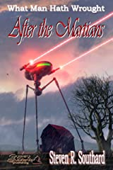 After the Martians (What Man Hath Wrought Book 14) Kindle Edition