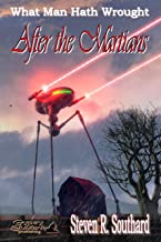 After the Martians (What Man Hath Wrought Book 14)