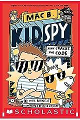 Mac Cracks the Code (Mac B., Kid Spy #4) Kindle Edition