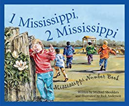 1 Mississippi, 2 Mississippi: A Mississippi Number Book (Count Your Way Across the U.S.A. (Hardcover))