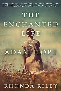 The Enchanted Life of Adam Hope: A Novel