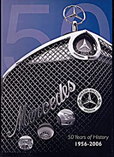 Mercedes-Benz Club America: 50 Years of History