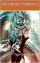 Contest of Emperor: Tiger Before Wolf (Dutch Edition)