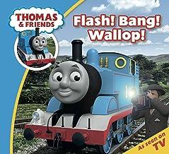 Thomas & Friends: Flash! Bang! Wallop! (Thomas & Friends Story Time Book 3)