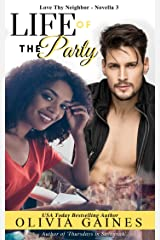 The Life of the Party (Love Thy Neighbor Book 3) Kindle Edition