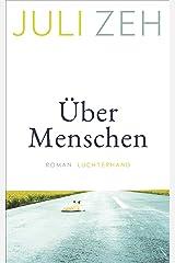 Über Menschen: Roman (German Edition) Format Kindle