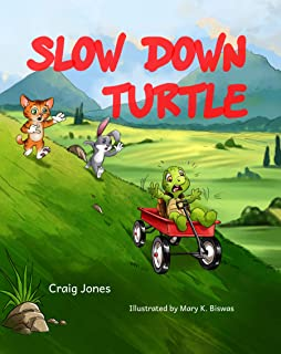 Slow Down Turtle