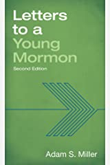 Letters to a Young Mormon, Second Edition Kindle Edition
