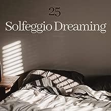 25 Solfeggio Dreaming - Acoustic Sleeping Music with Binaural Tones 528Hz