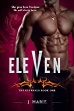 Eleven: The Eternals Book 1