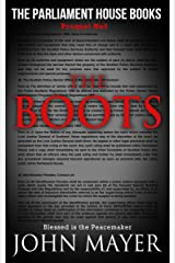 The Boots: The third prequel in The Parliament House Books series Kindle Edition