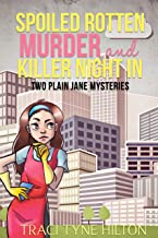 Spoiled Rotten Murder: A Plain Jane Mystery (The Plain Jane Mysteries Book 5)