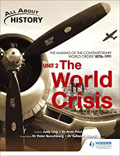 All About History Unit 2: The World in Crisis