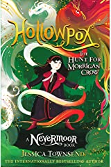 Hollowpox: The Hunt for Morrigan Crow Book 3 (Nevermoor) Kindle Edition