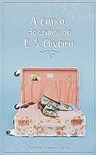 A Caixa de Sonhos de E.S.Oliveira