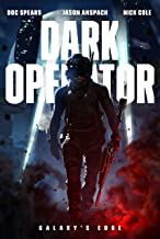 Dark Operator: A Military Science Fiction Special Forces Thriller