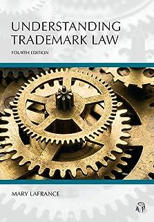 Understanding Trademark Law, Fourth Edition