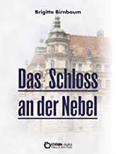 Das Schloss an der Nebel: Historische Erzählungen über das Güstrower Schloss (German Edition)