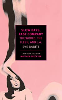 Slow Days Fast Company (New York Review Books Classics)