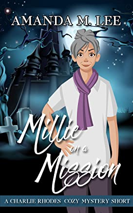 Millie on a Mission: A Charlie Rhodes Cozy Mystery Short (English Edition)