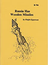 Russia Has Wooden Missiles
