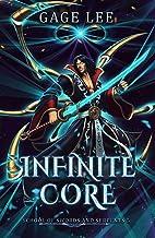 Infinite Core (School of Swords and Serpents Book 5)