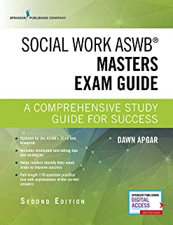 Social Work ASWB Masters Exam Guide, Second Edition: A Comprehensive Study Guide for Success - Book and Free App � Updated ASWB Study Guide Book with a Full ASWB Practice Test